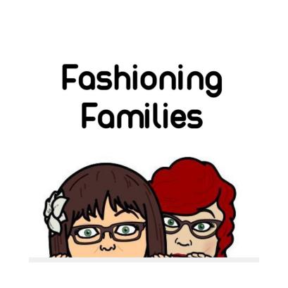 Fashioning Families Thumbnail